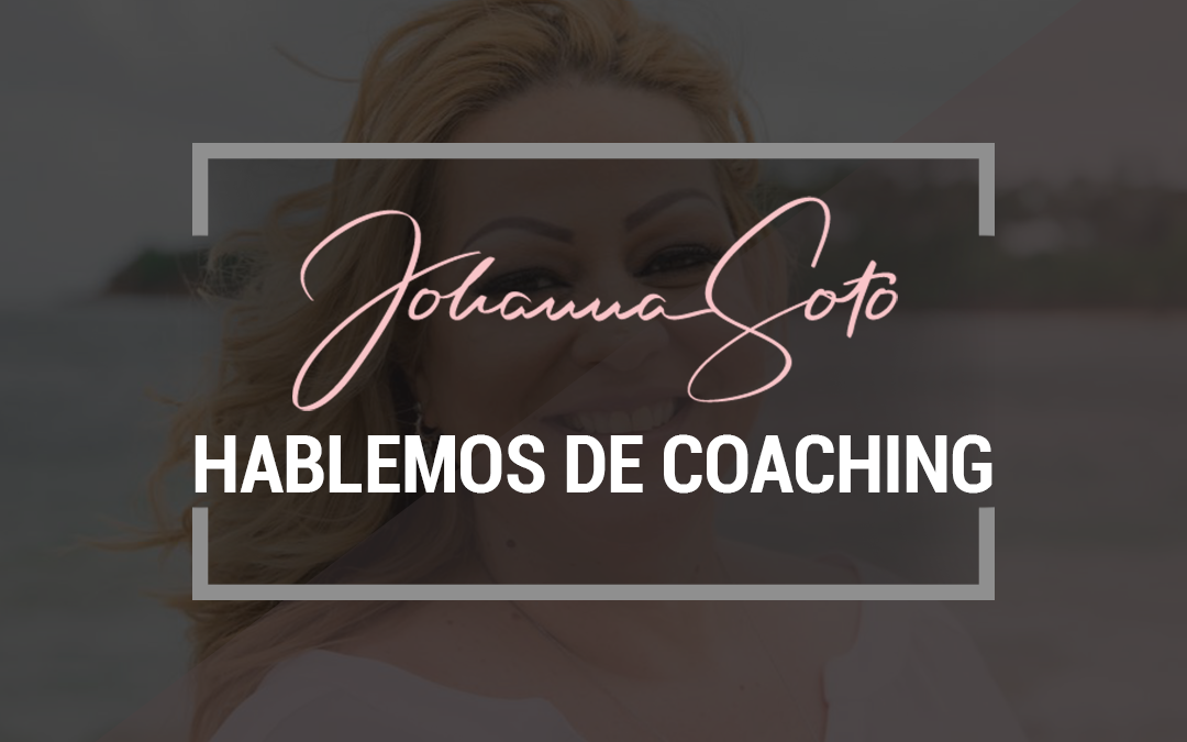 Hablemos de Coaching
